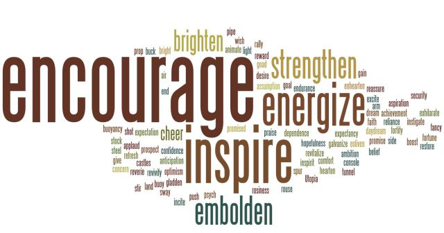 Encourage, inspire, energize